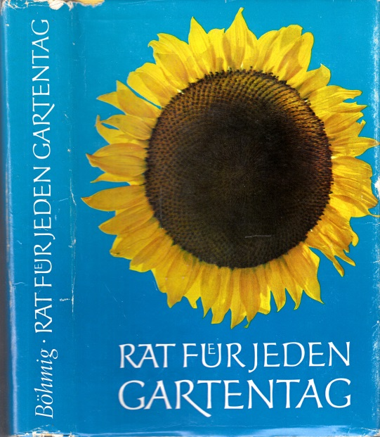 Rat für jeden Gartentag - Ein praktisches Handbuch für den Gartenfreund Bildideen und Zeichnungen von Hans Preusse