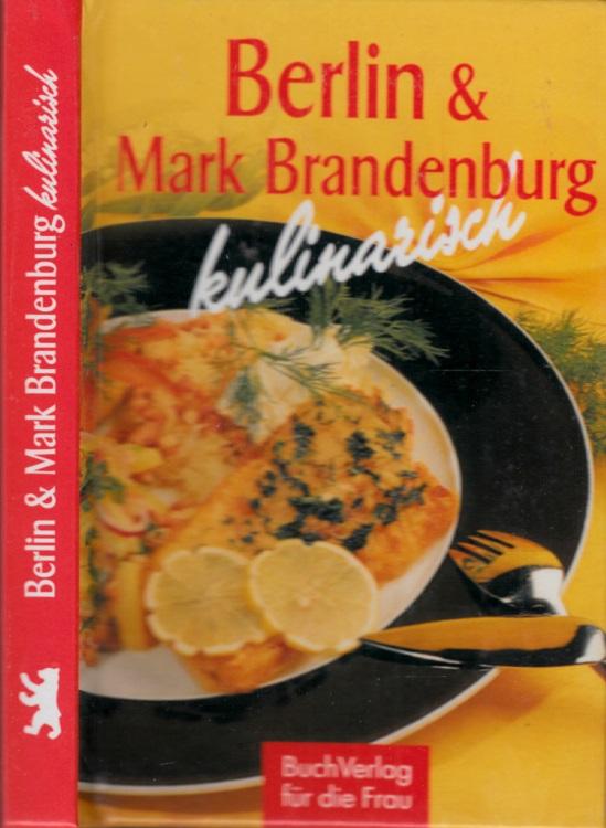 Berlin und Mark Brandenburg kulinarisch