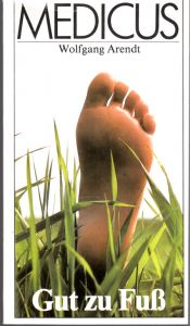 Medicus - Gut zu Fuß