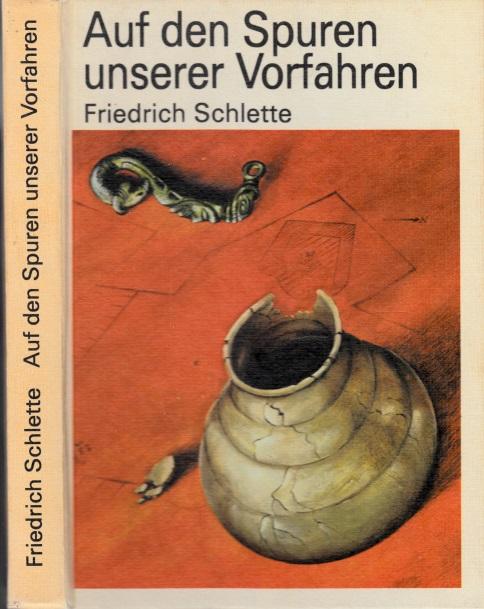 Auf den Spuren unserer Vorfahren - Kelten, Germanen, Slawen, Deutsche Zeichnungen von Arthur Lipsch