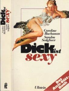 Dick ist sexy - Das Anti-Diät-Buch