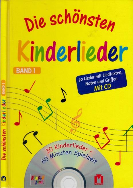 Die schönsten Kinderlieder Band 1 - OHNE CD!!! Mit Illustrationen von Adriana Körsten