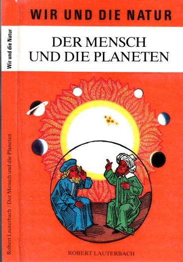 Der Mensch und die Planeten