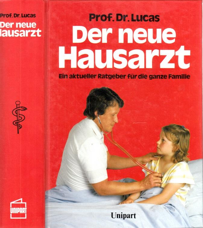 Der neue Hausarzt - Ein aktueller Ratgener für die ganze Familie