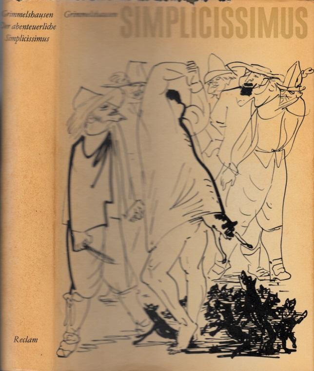 Der abenteuerliche Simplicissimus Mit 150 Illustrationen von Josef Hegenbarth