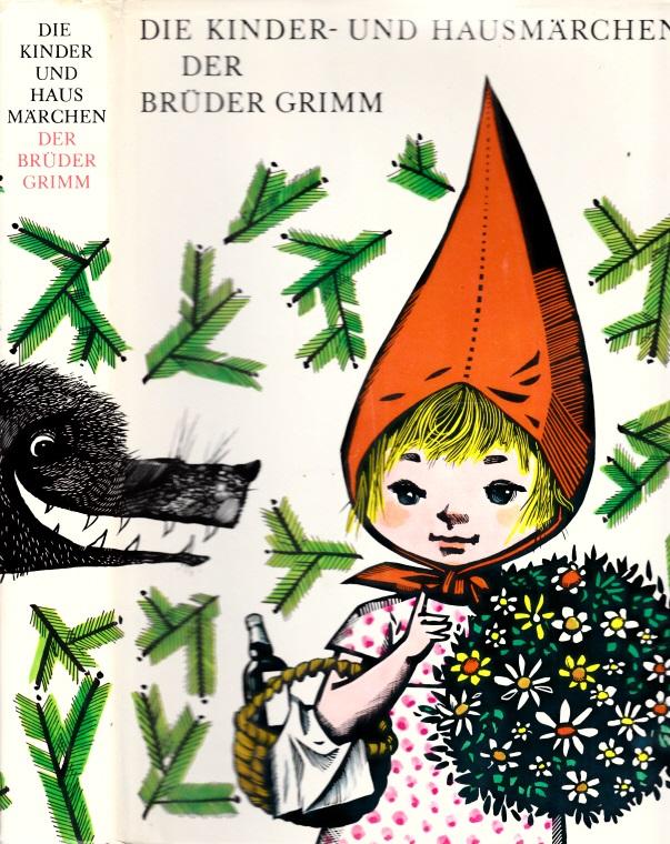 Die Kinder- und Hausmärchen der Brüder Grimm Illustrationen Werner Klemke