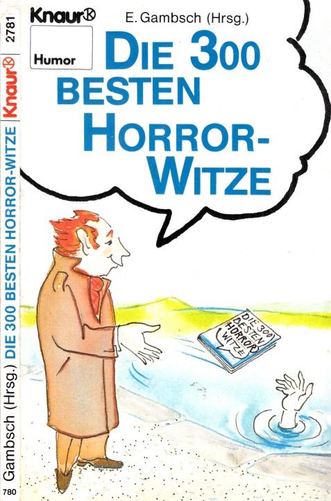Die 300 besten Horror-Witze Mit Karikaturen von Dietmar Grosse