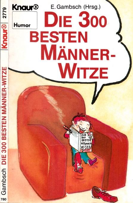 Die 300 besten Männer-Witze Mit Karikaturen von Dietmar Grosse