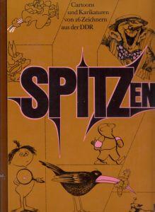 Spitzen - Cartoons und Karikaturen von 26 Zeichnern aus der DDR