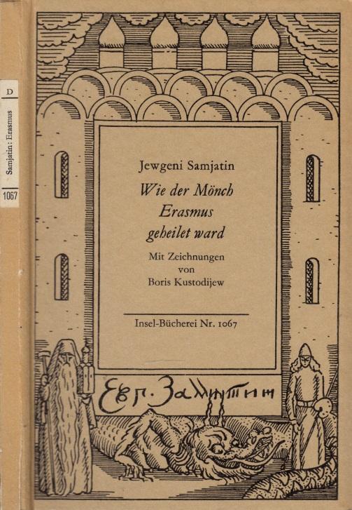 Wie der Mönch Erasmus geheilet ward, russisch und deutsch Mit Zeichnungen von Boris Kustodijew
