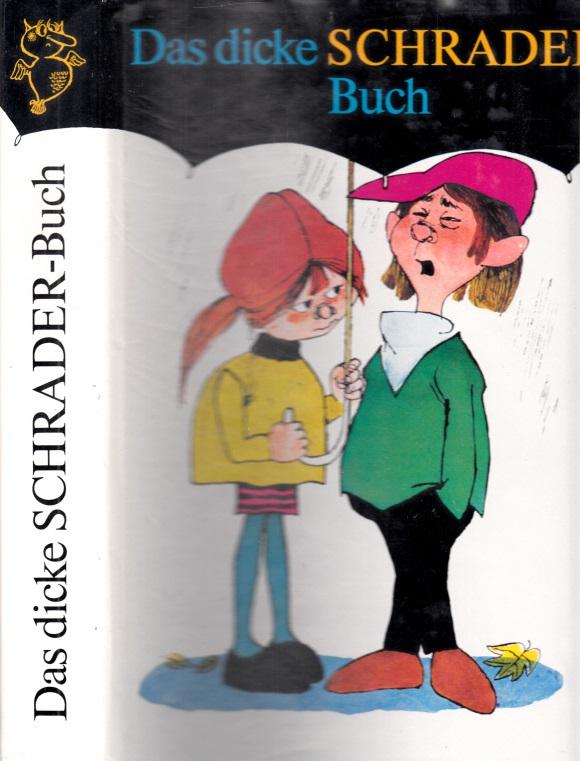 Das dicke Schrader Buch