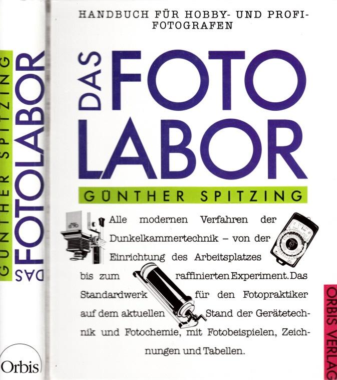 Das Fotolabor - Ein Handbuch für Hobby- und Profi-Fotografen Zeichnungen: Angelika Brettschneider