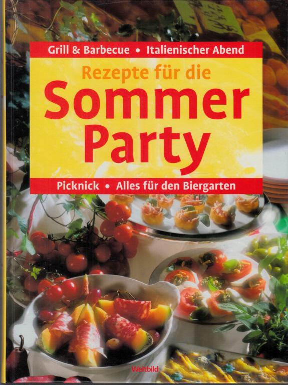 Rezepte für die Sommerparty