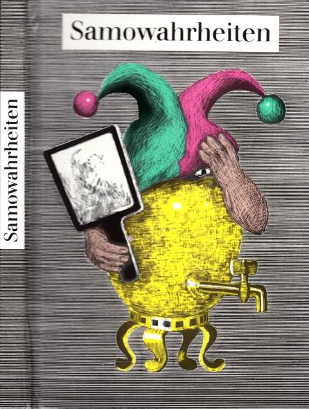 Samowahrheiten - Aphorismen aus der Sowjetunion Illustrationen von Christa Jahr