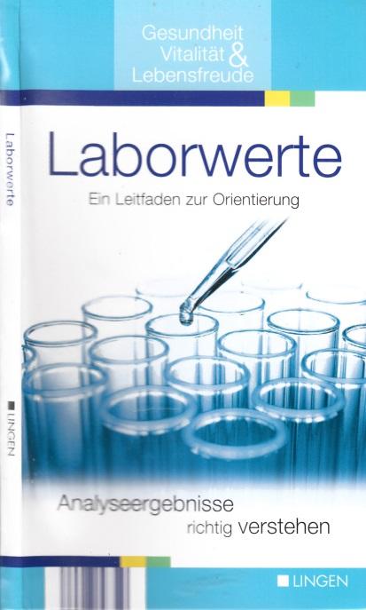 Laborwerte - Ein Leitfaden zur Orientierung