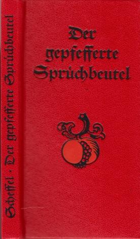 Der gepfefferte Sprüch Beutel - Alte deutsche Spruch-Weisheiten mit Bildern von Paul Reu