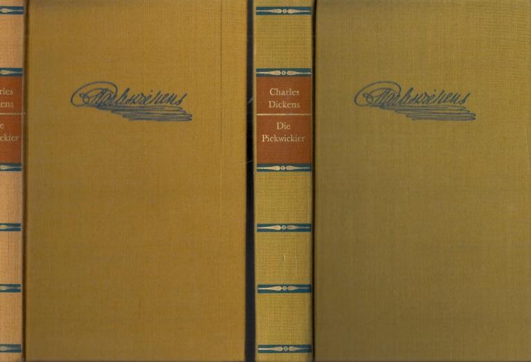 Die Pickwickier erster und zweiter Band - Die nachgelassenen Papiere des Pickwick-Klubs