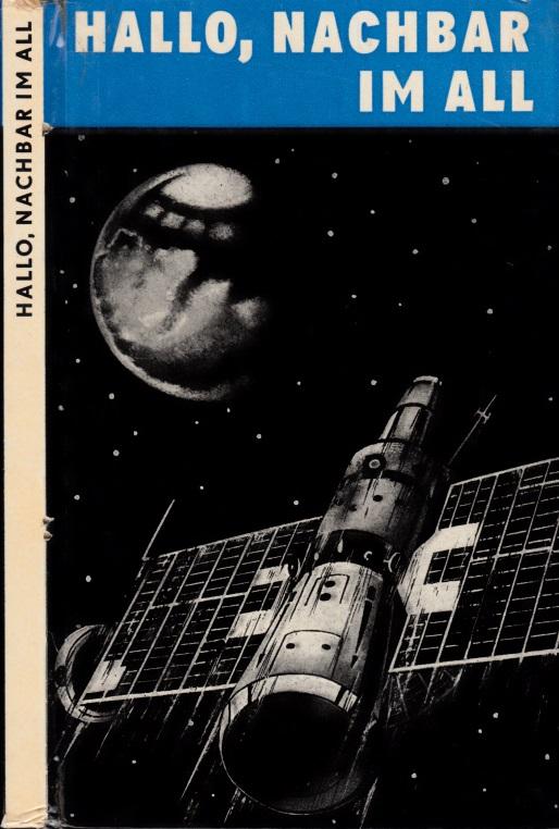 Hallo, Nachbar im All - Reportage über die Mond-, Mars- und Venusforschung