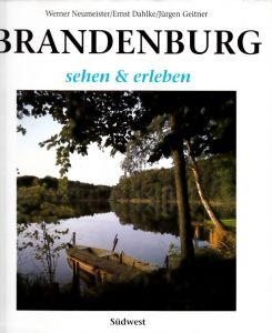 Brandenburg - sehen und erleben Fotografiert Werner Neumeister