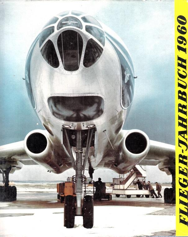 Flieger-Jahrbuch 1960 - Eine internationale Umschau des Luftverkehrs