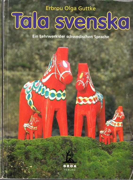 Tala Sevenska - Ein Lehrwerk und ein Übungsbuch der schwedischen Sprache 2 Bücher