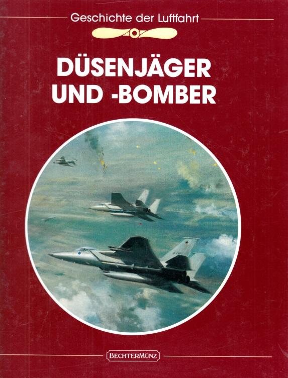 Die Geschichte der Luftfahrt: Düsenjäger und -bomber