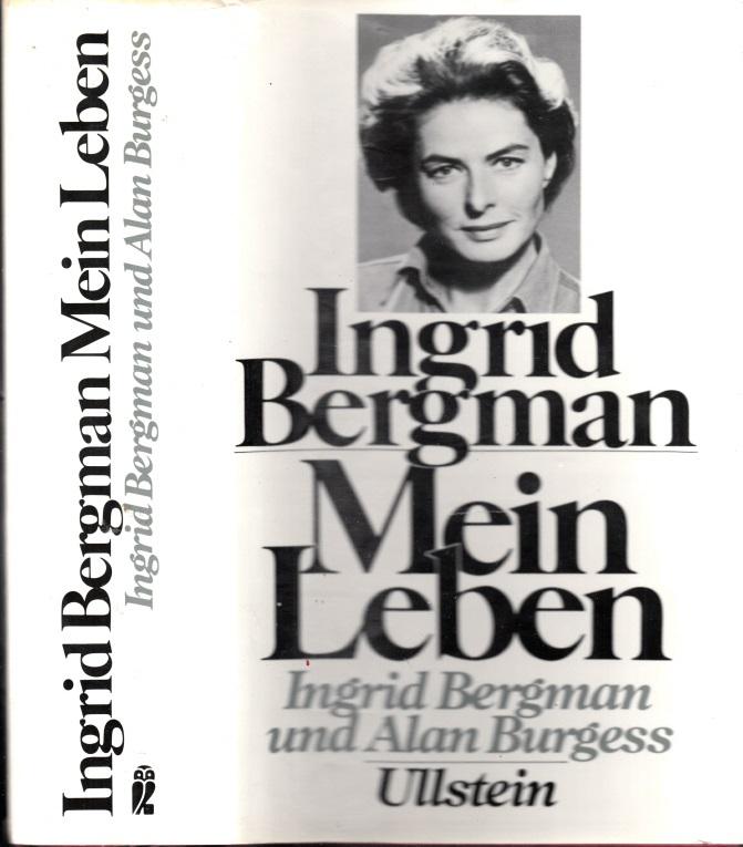 Mein Leben - Von Ingrid Bergman und Alan Burgess