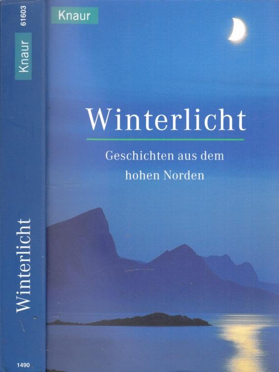 Winterlicht - Geschichten aus dem hohen Norden
