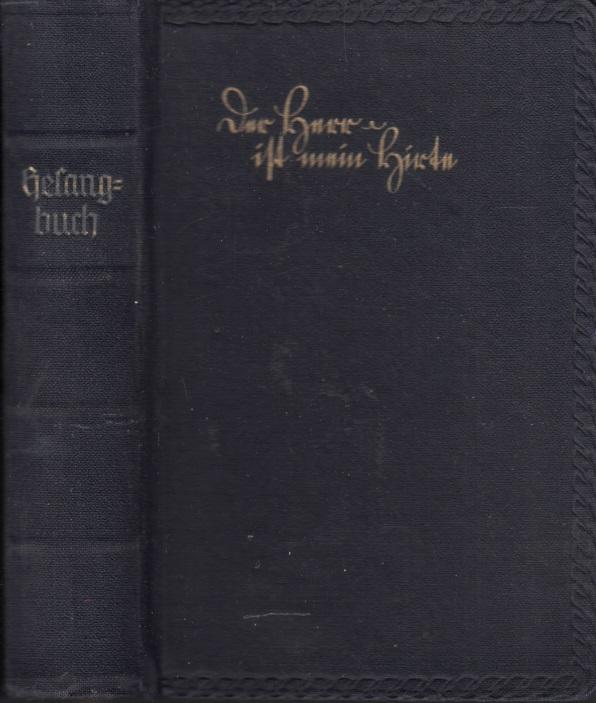 Gesangbuch für die evangelisch-lutherische Landeskirche des Königreichs Sachsen Herausgegeben von dem evangelisch-lutherischen Landeskonsistorium im Jahre 1883