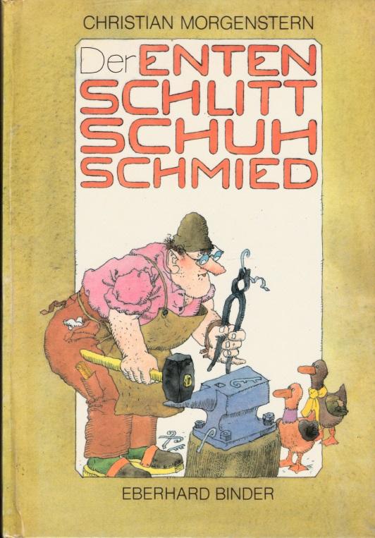 Der Entenschlittschuhschmied - Gedichte für Kinder Bilder von Eberhard Binder