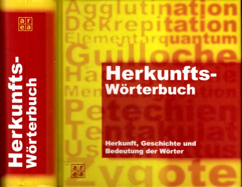 Herkunfts-Wörterbuch - Herkunft, Geschichte und Bedeutung der Wörter