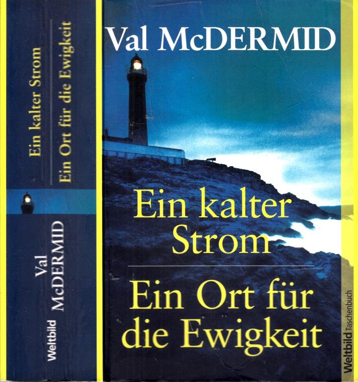 Ein kalter Strom - Ein Ort für die Ewigkeit Zwei Romane in einem Band