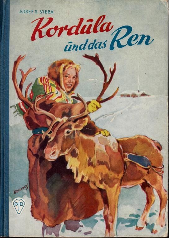 Kordula und die wilden Tiere: Kordula und das Ren - Eine warmherzig Geschidite aus dem kalten Lappland Illustrationen: Prof. Carl Fr. J. Benedek