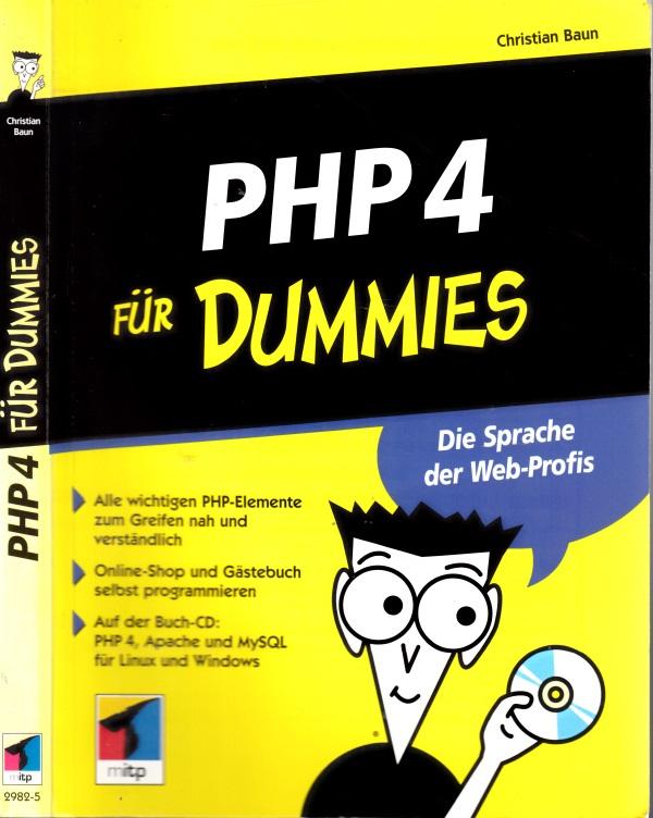PHP 4 für Dummies OHNE CD-ROM