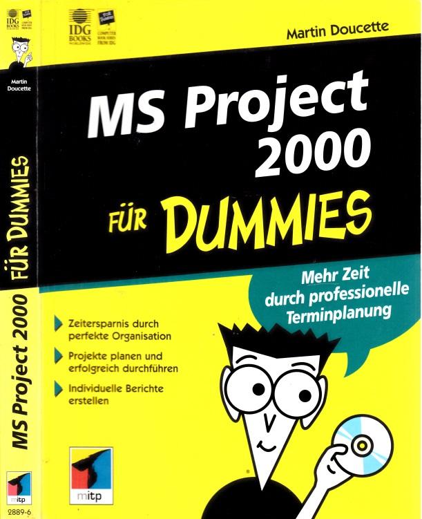 MS Project 2000 für Dummies OHNE CD-ROM - Mehr Zeit durch professionelle Terminplanung