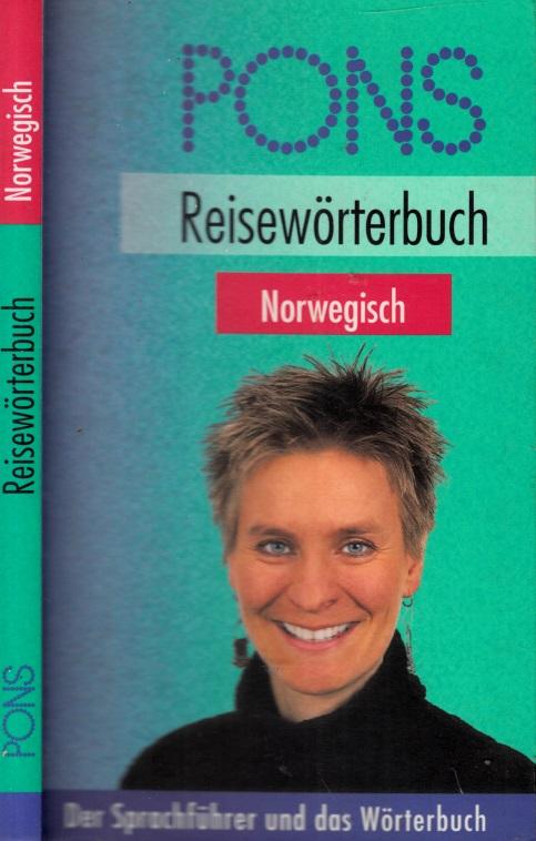 PONS Reisewörterbuch Norwegisch - Der Sprachführer und das Wörterbuch