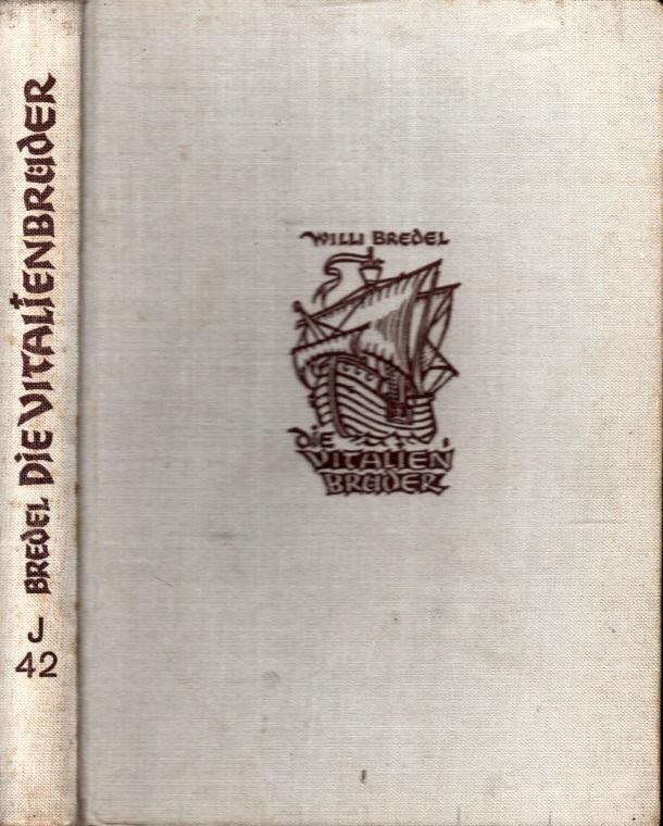 Die Vitalien Brüder - Ein historischer Roman für die Jugend Zeichnungen von Herbert Bartholomäus
