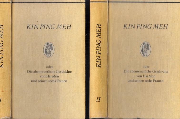 Kin Ping Meh oder Die abenteuerliche Geschichte von Hsi Men und seinen sechs Frauen - Band 1 und 2