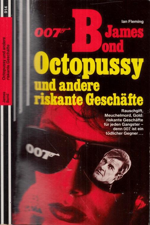 007-James-Bond: Octopussy und andere riskante Geschäfte