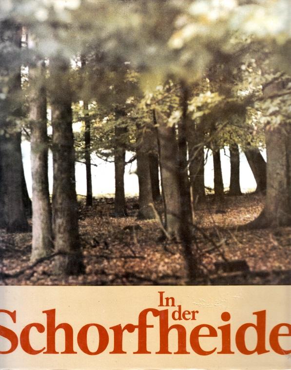 In der Schorfheide - Streifzüge zwischen Havel und Grimnitzsee