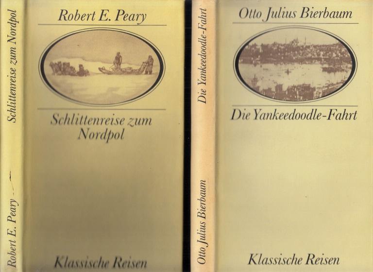 Die Yankeedoodle-Fahrt + Schlittenreise zum Nordpol - Klassische Reisen 2 Bücher