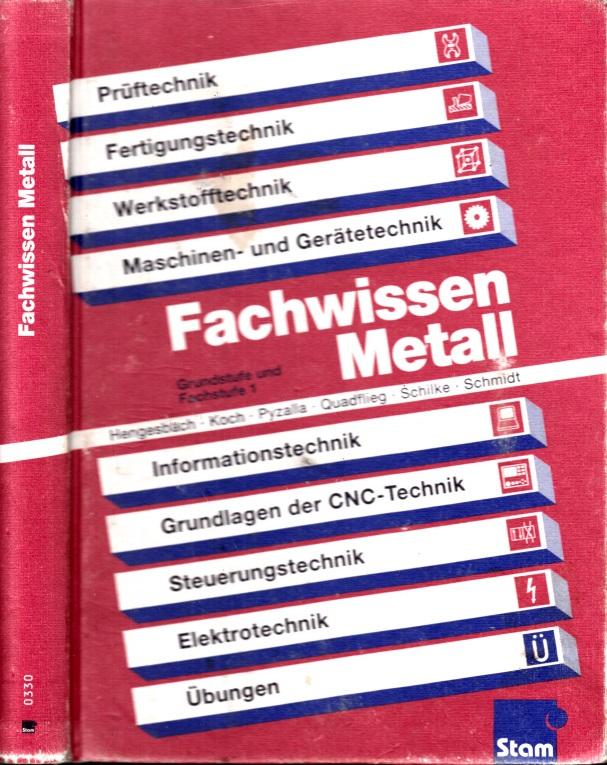 Fachwissen Metall Grundstufe und Fachstufe 1