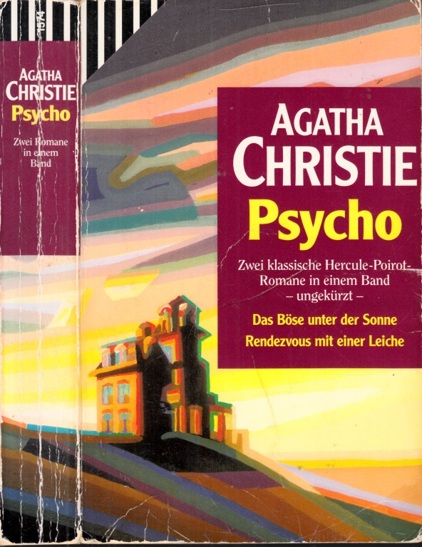 Psycho: Das Böse unter der Sonne - Rendezvous mit einer Leiche Zwei klassische Hercule-Poirot-Romane in einem Band