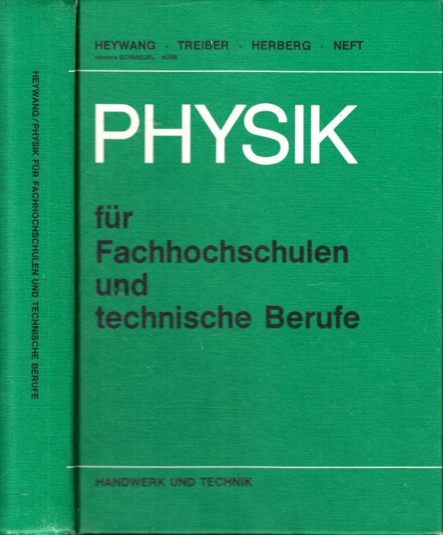 Physik für die Fachhochschulen und technische Berufe
