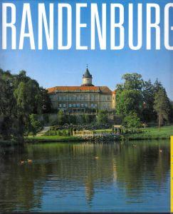 Brandenburg - sehen und erleben Fotografie: Werner Neumeister