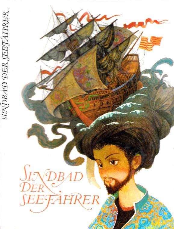 Sindbad der Seefahrer Illustriert von Vladimir Machaj