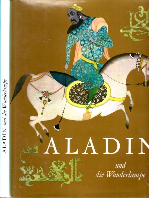 Aladin und die Wunderlampe Illustrationen von Jiri Behounek
