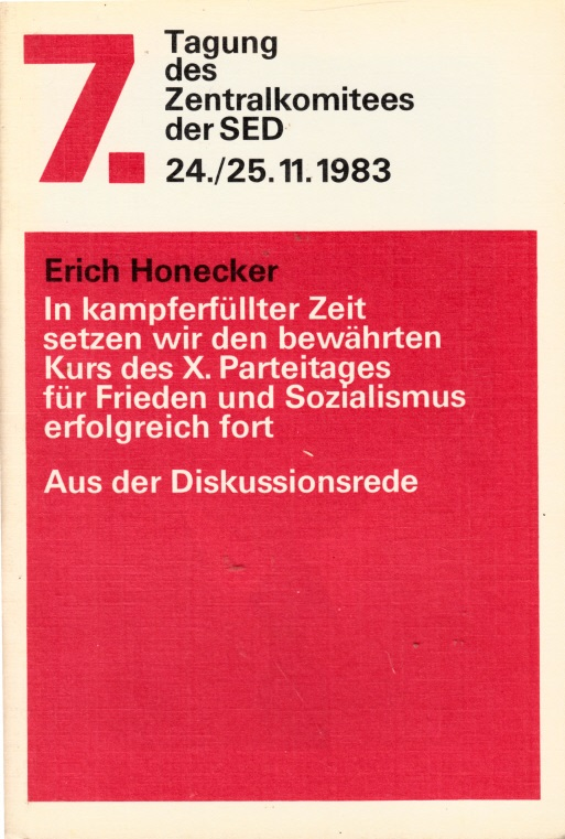 7. Tagung des ZK der SED 24./25. November 1983 - Aus der Diskussionsrede
