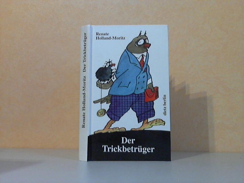 Der Trickbetrüger - Darüber lachte man in der DDR während der siebziger und achtziger Jahre Mit Illustrationen von Manfred Bofinger