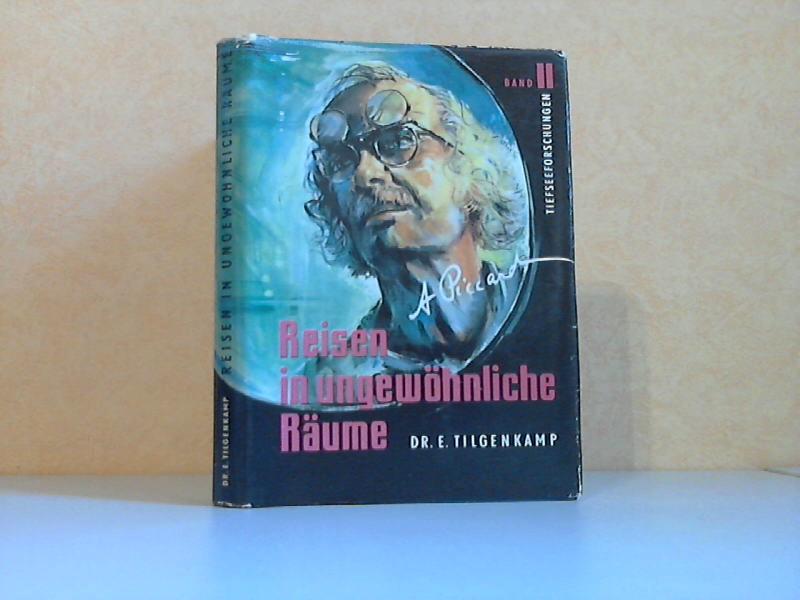 Reisen in ungewöhnliche Räume Band 2 - Eine autorisierte Biographie über Professor Dr. August Piccard